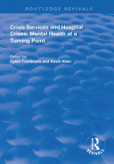 Crisis Services and Hospital Crises