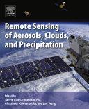 Remote Sensing of Aerosols, Clouds, and Precipitation