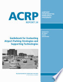 Guidebook For Evaluating Airport Parking Strategies And Supporting Technologies Book PDF