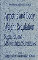 Appetite and Body Weight RegulationSugar, Fat, and Macronutrient Substitutes