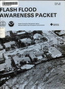Flash Flood Awareness Packet for the Media