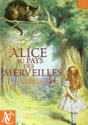 Alice Au Pays Des Merveilles / Alice's Adventures in Wonderland