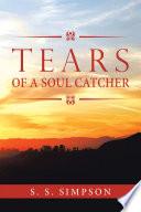 Tears of a Soul Catcher