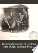 Popular Rhymes Of Scotland New Edition