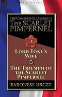 The Complete Escapades of The Scarlet Pimpernel Volume 3