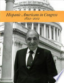 Hispanic Americans in Congress  1822 2012