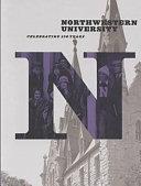 Northwestern University: Celebrating 150 Years