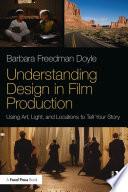 Understanding Design in Film Production Book