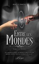 Pdf Entre les Mondes, tome 1 Telecharger