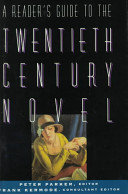 A Reader S Guide To The Twentieth Century Novel
