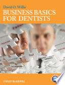 """Business Basics for Dentists"" by David O. Willis"