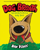 Dog Breath  A Board Book  The Horrible Trouble with Hally Tosis