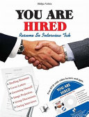 YOU ARE HIRED   RESUMES   INTERVIEWS