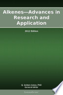 Alkenes   Advances in Research and Application  2012 Edition Book
