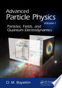Advanced Particle Physics Volume I