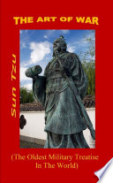 The Art of War    The Oldest Military Treatise In The World