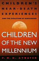 Children of the New Millennium