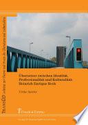Übersetzer zwischen Identität, Professionalität und Kulturalität: Heinrich Enrique Beck