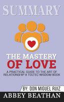 Summary of The Mastery of Love