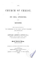 The Church of Christ  in Its Idea  Attributes  and Ministry