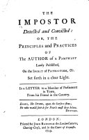 The Impostor Detected and Convicted: Or, the Principles and Practices of the Author of a Pamphlet Lately Published, on the Spirit of Patriotism, &c. Set Forth in a Clear Light. In a Letter to a Member of Parliament in Town, from His Friend in the Country