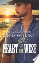 It Takes a Cowboy  Heart of the West  Book 9