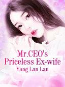 Mr.CEO's Priceless Ex-wife Pdf/ePub eBook
