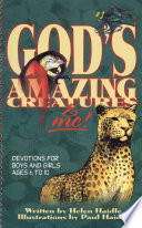 God s Amazing Creatures and Me