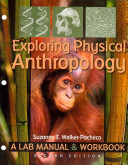 Exploring Physical Anthropology