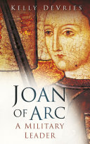 Joan of Arc: A Military Leader Book