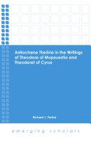 Antiochene Theoria in the Writings of Theodore of Mopsuestia and Theodoret of Cyrus