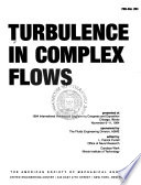 Turbulence in complex flows