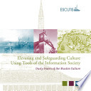 Elevating and Safeguarding Culture Using Tools of the Information Society  Dusty traces of the Muslim culture