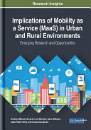 Implications of Mobility as a Service (MaaS) in Urban and Rural Environments: Emerging Research and Opportunities [Pdf/ePub] eBook
