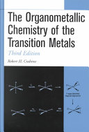 The Organometallic Chemistry of the Transition Metals Book