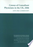 Census of consultant physicians in the UK  2006  data and commentary Book