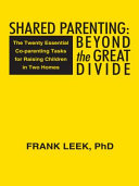 Shared Parenting: Beyond the Great Divide [Pdf/ePub] eBook