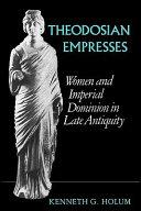 Theodosian Empresses Pdf/ePub eBook
