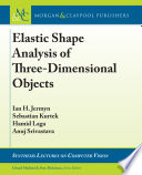 Elastic Shape Analysis of Three-Dimensional Objects
