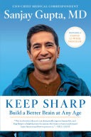 Pdf Keep Sharp: Build a Better Brain at Any Age