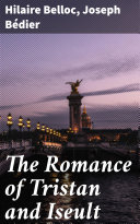 The Romance of Tristan and Iseult [Pdf/ePub] eBook