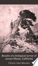 Results of a Biological Survey of Mount Shasta  California