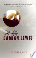 Meeting Damian Lewis