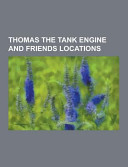 Thomas The Tank Engine And Friends Locations Book PDF