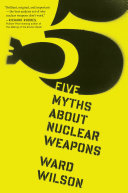 Five Myths About Nuclear Weapons Pdf/ePub eBook