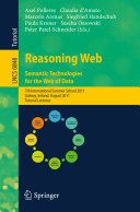 Reasoning Web  Semantic Technologies for the Web of Data