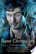 The Bane Chronicles Cassandra Clare, Sarah Rees Brennan, Maureen Johnson Cover