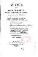 Voyage aux îles des Amis, situées dans l'Océan Pacifique, fait pendant les années 1805 à 1810, avec l'histoire des habitans...