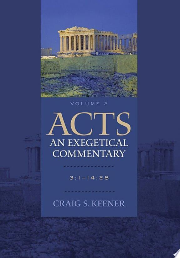 Acts: An Exegetical Commentary : Vo