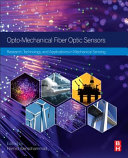 Opto Mechanical Fiber Optic Sensors